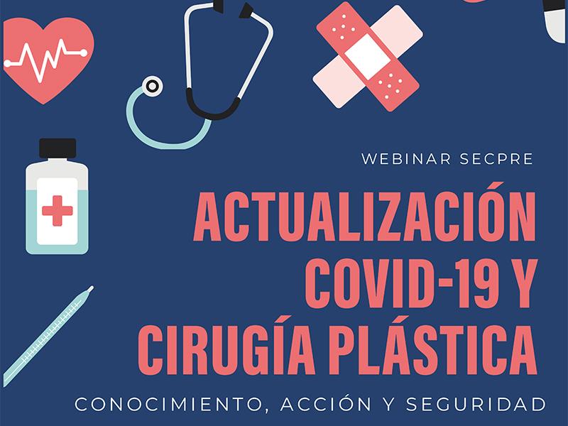 Webinar de la SECPRE sobre la Actualización COVID-19 y la Cirugía Plástica